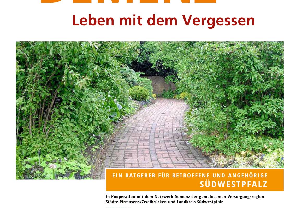 Demenz in der Südwestpfalz Leben mit dem Vergessen