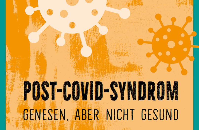 Post-Covid-Syndrom: Online-Vortrag – Genesen, aber nicht gesund